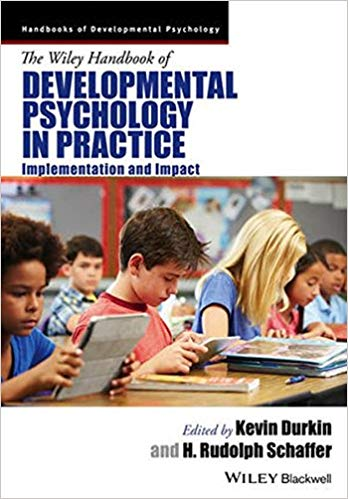 The Wiley Handbook Of Development Psychology In Practice