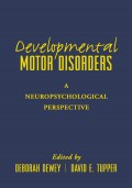 Developmental Motor Disorders: A Neuropsychological Perspective